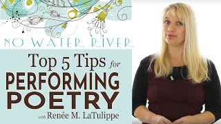 5 Tips for Poetry Performance: Doing Poetry Right with Renee M. LaTulippe
