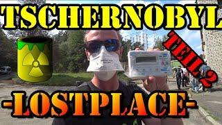 Meine Reise in die Sperrzone von TSCHERNOBYL -Teil 2- LOST PLACE