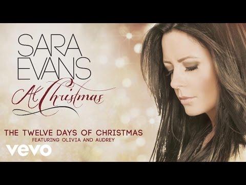 Sara Evans - The Twelve Days of Christmas ft. Olivia, Audrey