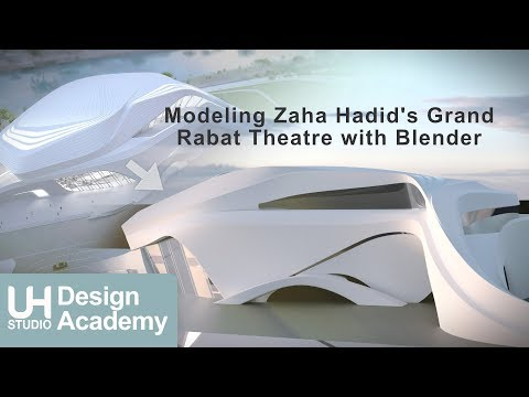 Modeling Zaha Hadid's Grand Rabat Theatre with Blender