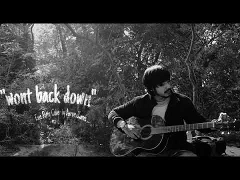 wont back down (tom petty) cover by Aaron james mascarenhas