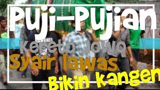Download Lagu Puji- Pujian Kereto Jowo | Syair Lawas | Bikin Kangen mp3