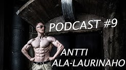 Podcast #9: Antti Ala-Laurinaho