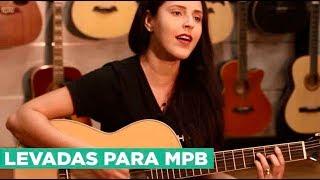 Baixar Violão: Principais levadas para tocar MPB