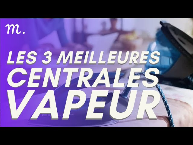 🥇TOP 3 CENTRALES VAPEURS (2020)