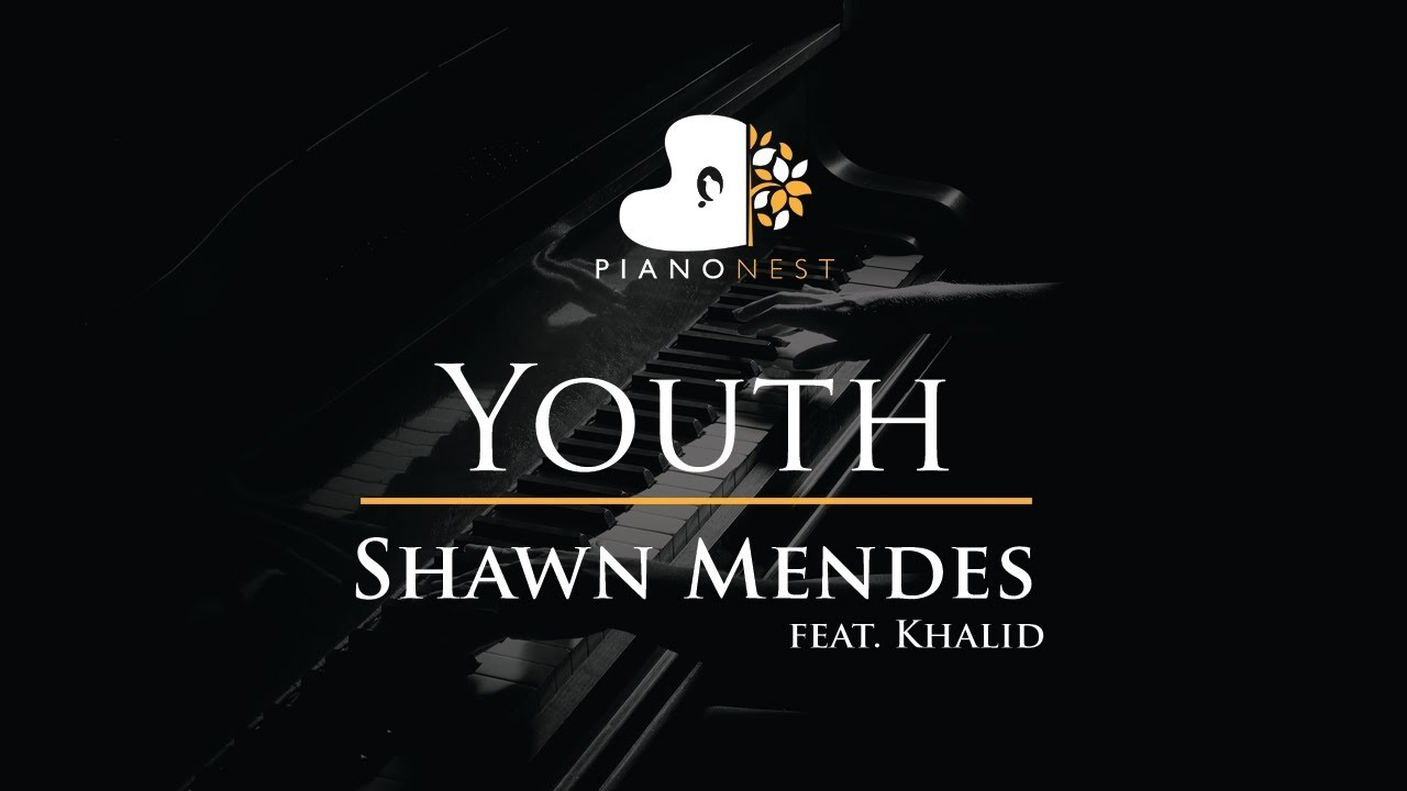 Shawn Mendes Youth Feat Khalid Piano Karaoke Sing Along Cover With Lyrics Youtube