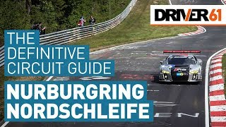 Nürburgring Nordschleife Circuit Guide (by Nurburgring 24h race winner)