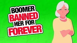 r/EntitledParents | BOOMER BANNED HER!