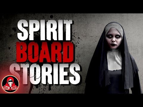 4 Real Spirit Board Stories