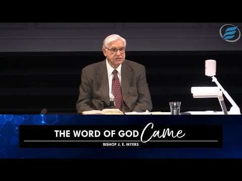 06/16/2021 | The Word of God Came | Bishop J. E. Myers