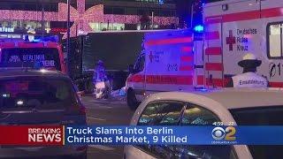 Truck Slams Into Berlin Market, 9 Killed