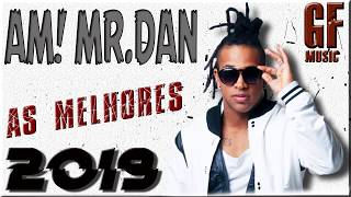 AH!MR.DAN -SÓ AS MELHORES 2019 MELHORES MUSICAS DO AH!MR.DAN