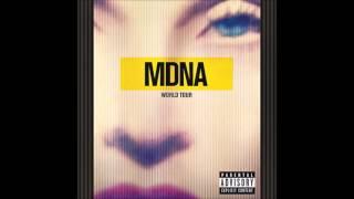 Madonna - I'm Addicted (Live: MDNA World Tour)