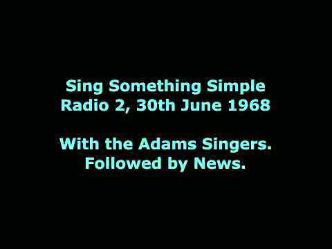 Sing Something Simple, 30th June 1968