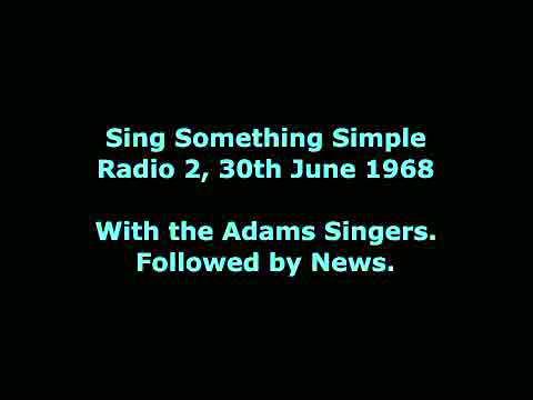 Sing Something Simple, 30th June 1968