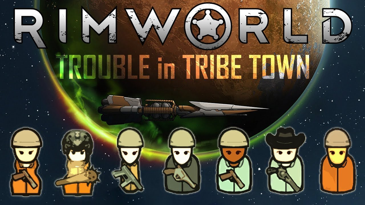 Rimworld - 'Trouble in Tribe Town' Ep10: CLASSIC CASSANDRA  (Cassandra/Modded/Severe)