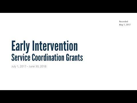 Early Intervention Service Coordination Grant Agreement Recorded Webinar