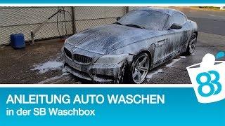 Anleitung Auto waschen in der SB Waschbox - Auto Außenpflege - Autopflege und Fahrzeugaufbereitung