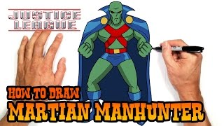 How to Draw Martian Manhunter | Justice League