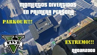 GTA V - MOMENTOS DIVERTIDOS EN PRIMERA PERSONA - GTA 5 FUNNY MOMENTS (PC 1080p)