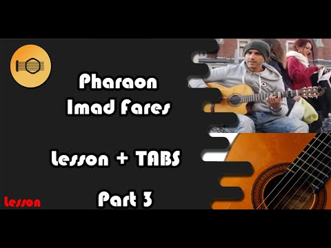 "LESSON  ""GIPSY KINGS - PHARAON"" ( IMAD FARES) ""SLOW + TABS"" part 3"