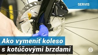 Ako vymeniť koleso s kotúčovými brzdami a pevnými oskami?