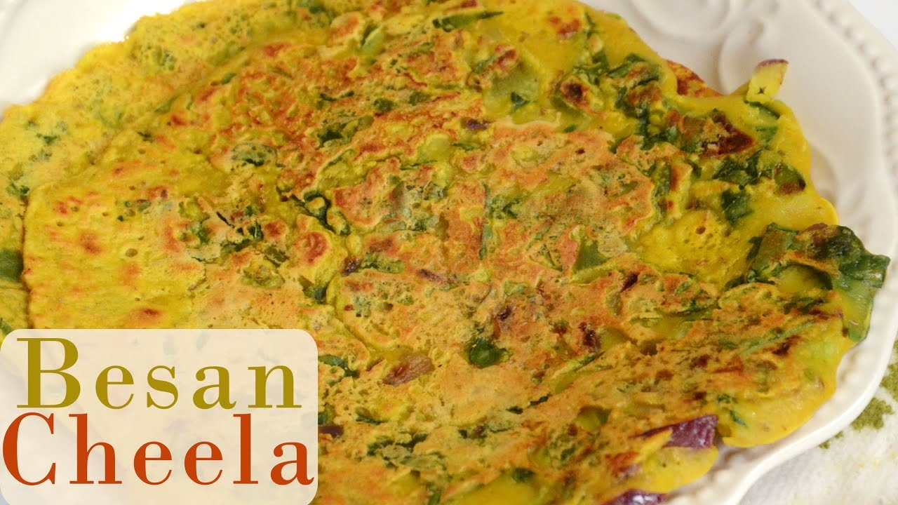 Besan Cheela Indian Breakfast Recipe Besan Puda Low Calorie Weight Loss Recipe Vegan Recipe Youtube
