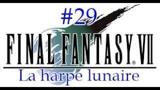 29 - La harpe lunaire (Soluce Final Fantasy VII)