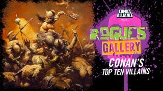 10 Greatest Conan the Barbarian Enemies - Rogues' Gallery