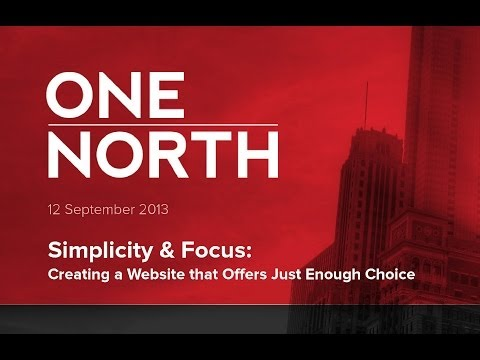 #1NWebinar - Simplicity & Focus: Creating a Website that Offers Just Enough Choice