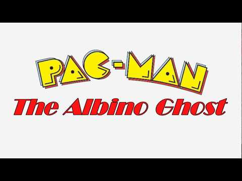PAC-MAN 2: The Albino Ghost