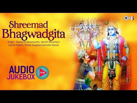 Shrimad Bhagwat Geeta Full in Hindi | Shree Krishna | All Chapters Audio Jukebox