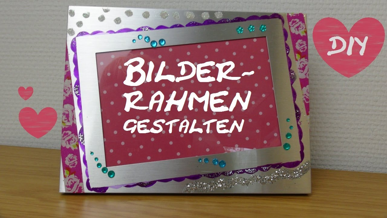 diy bilderrahmen versch nern gestalten aufpimpen als raumdeko room decor geschenk youtube. Black Bedroom Furniture Sets. Home Design Ideas