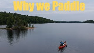 Why We paddle