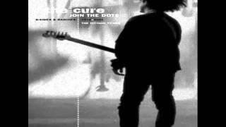 The Cure - Dredd Song - ...Pè
