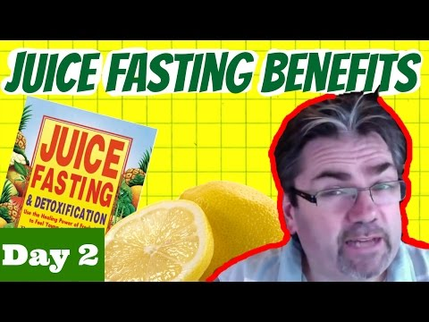Juice Fasting Benefits Are Starting To Show - Day 2