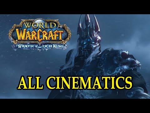 World Of Warcraft: Wrath Of The Lich King All Cinematics In Chronological Order