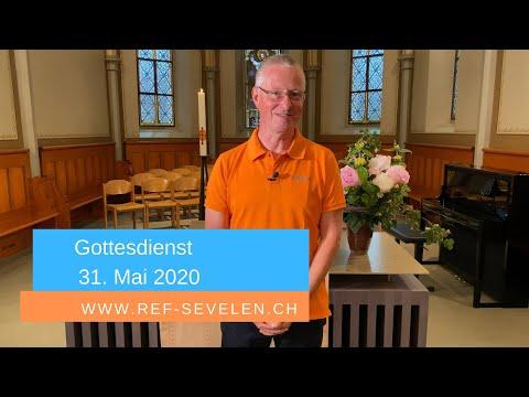 Gottesdienst 31. Mai Sevelen