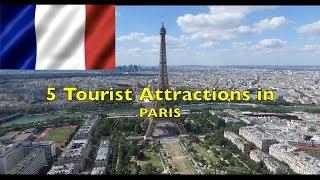 Paris, France 🇫🇷: 5 Tourist Attractions