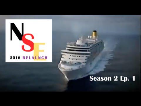 NSE 2016 Cruise Ship Diaries Season 2 Ep  1 FULL DOCUMENTARY