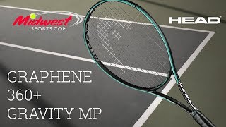 #Head Graphene 360+ #Gravity MP Tennis Racquet Review | Midwest Sports
