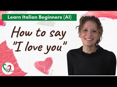 Learn Italian: How to say 'I love you'