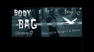 "King~G X Vicious D Shoot-Out Part II ""Body Bag"""