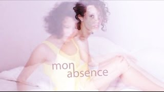 Mon Absence
