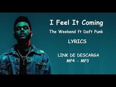 The Weeknd - I Feel It Coming - LINK DESCARGA + LETRA MUSICAL