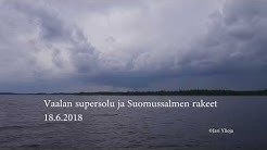 Vaalan supersolu ja Suomussalmen rakeet 18.6.2018