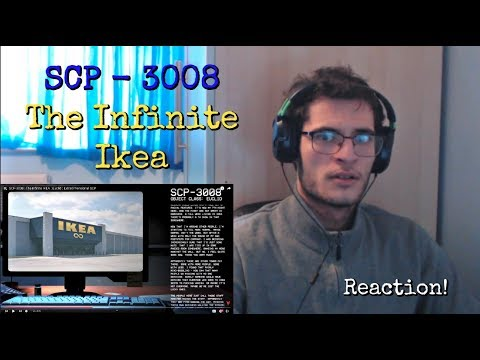 SCP-3008 : The Infinite IKEA : Euclid : Extradimensional SCP   Reaction