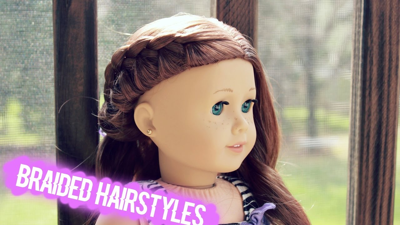 cute braided hairstyles for ag dolls! - youtube