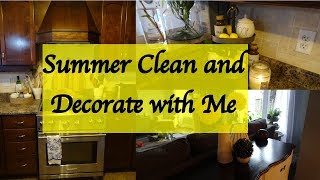 Summer Clean and Decorate With Me