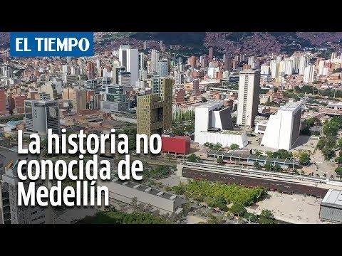 Un poco de la historia de Medellín | EL TIEMPO